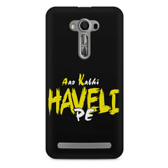 Aao kabhi haveli pe  design,  Asus Zenfone 2 Laser ZE500ML printed back cover