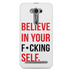 Believe in your Self Asus Zenfone 2 Laser ZE500ML printed back cover