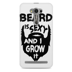 Beard is sexy & I grow it quote design    Asus Zenfone 2 Laser ZE500ML hard plastic printed back cover
