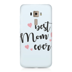 Best Mom Ever Design Asus Zenfone 3 hard plastic printed back cover