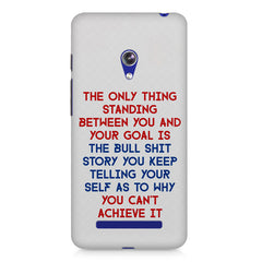 Motivational Quote For Success - Only Thing Between You And Your Goal design,  Asus Zenfone 5 printed back cover