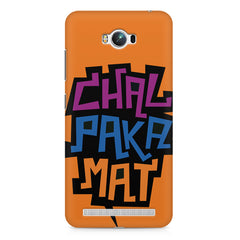 Chal Paka Mat Funny Hindi Desi Quotes design,  Asus Zenfone Max printed back cover
