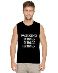 Keep working on, by and for yourself unless you achieve your goals Mens Vests
