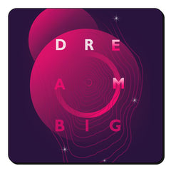 Dream big - motivatioanl design set of 4 printed coasters