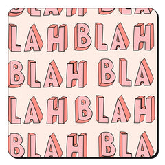Blah Blah Blah design set of 4 printed coasters