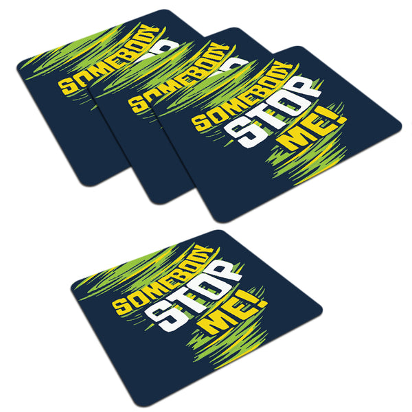 Be Unstoppable design  set of 4 printed coasters