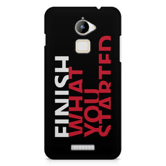 Finish What You Started - Quotes With Determination design,  Coolpad Note 3 Lite printed back cover