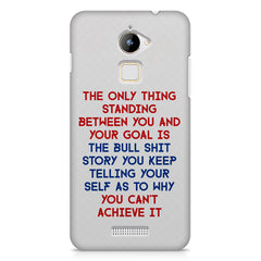 Motivational Quote For Success - Only Thing Between You And Your Goal design,  Coolpad Note 3 Lite printed back cover