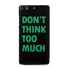 Don't think too much quote design    Gionee S7 hard plastic printed back cover