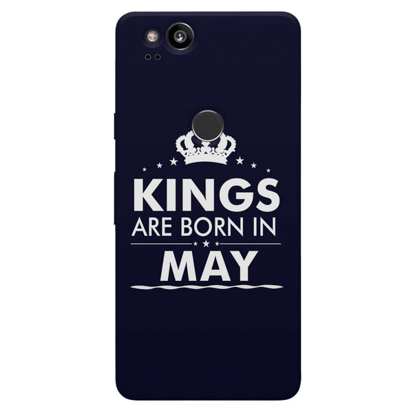 Kings are born in May design    Google Pixel 2 hard plastic printed back cover