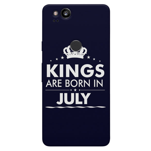 Kings are born in July design    Google Pixel 2 hard plastic printed back cover