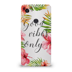 Good vibes only   design,  Google Pixel XL 3 hard plastic printed back cover