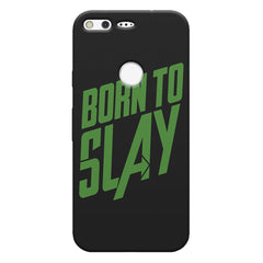 Born to Slay Design Google Pixel hard plastic printed back cover