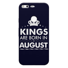 Kings are born in August design    Google Pixel hard plastic printed back cover