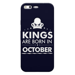 Kings are born in October design    Google Pixel hard plastic printed back cover