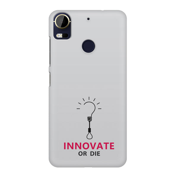 Innovate Or Die White And Pink Design- Constant Reminder To Innovate. design,  HTC 10 Pro  printed back cover