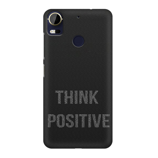 Think Positive - Motivational Start-Up Quotes design,  HTC 10 Pro  printed back cover