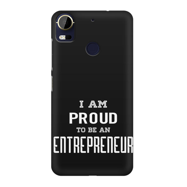 I am proud to be an entrepreneur  design,  HTC 10 Pro  printed back cover