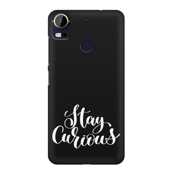 Be curious design HTC 10 Pro  printed back cover