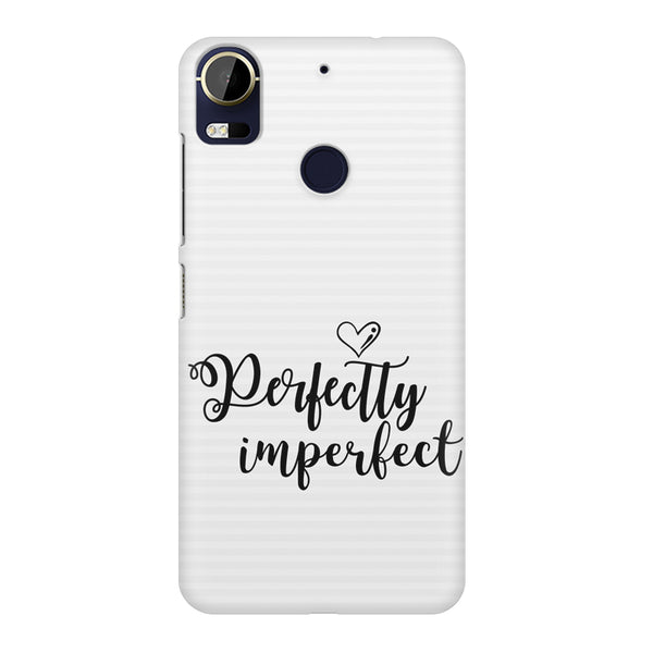 Perfectly imperfect design HTC 10 Pro  printed back cover