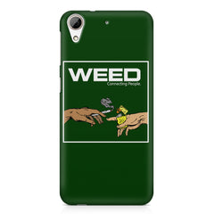 Weed connecting people  HTC Desire 626  printed back cover