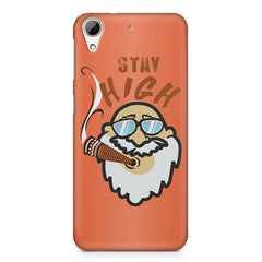Stay high  design,  HTC Desire 626  printed back cover