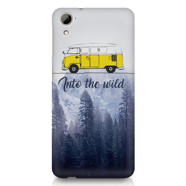 Into the wild for travel Wanderlust people HTC 826 (Dual Sim) printed back cover