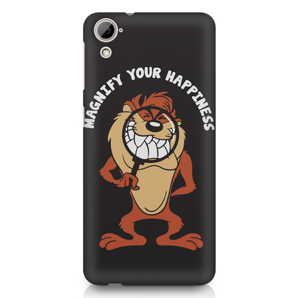 Magnify Your Happiness funny design HTC 826 (Dual Sim) printed back cover