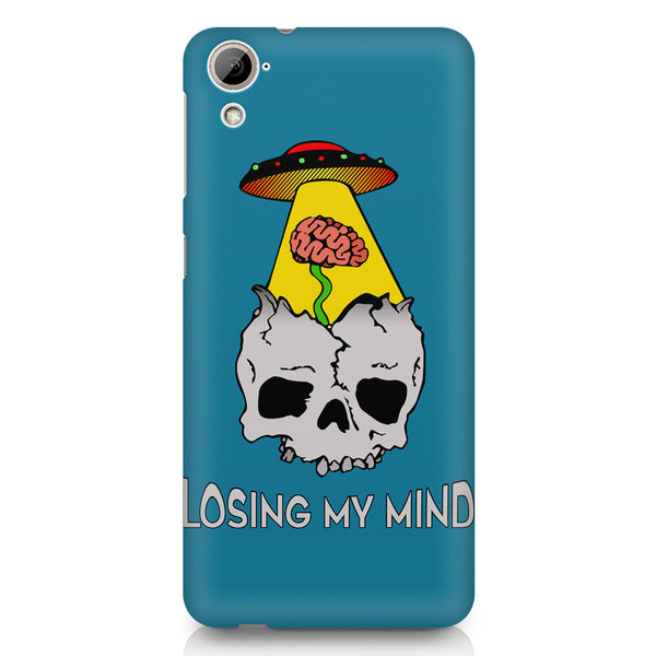 Losing my mind funny design HTC 826 (Dual Sim) printed back cover