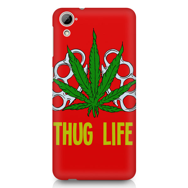 Thug life  HTC 826 (Dual Sim) printed back cover