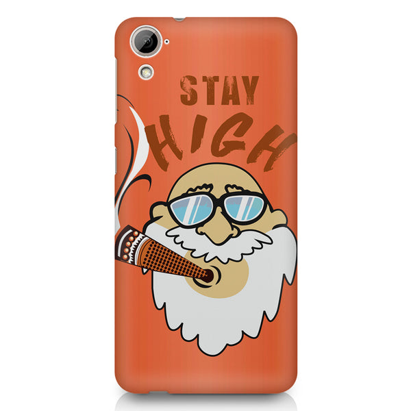 Stay high  design,  HTC 826 (Dual Sim) printed back cover