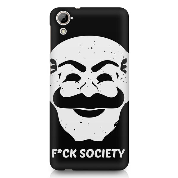 Fuck society design HTC 826 (Dual Sim) printed back cover