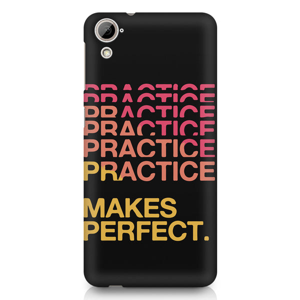 Practise makes perfect design HTC 826 (Dual Sim) printed back cover