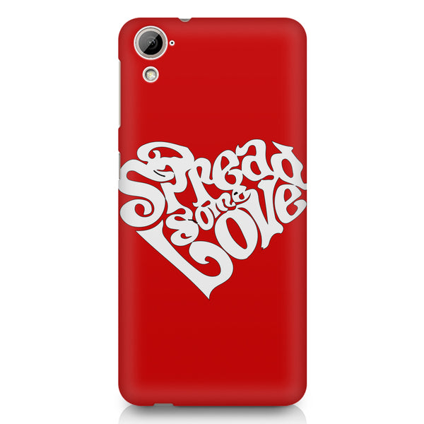 Spread some love design HTC 826 (Dual Sim) printed back cover