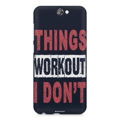Things Workout I Don'T design,  HTC One A9  printed back cover