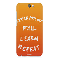 Experiment Fail Learn Repeat - Entrepreneur Quotes design,  HTC One A9  printed back cover