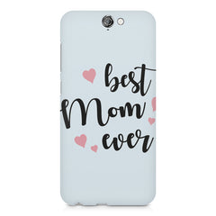 Best Mom Ever Design HTC One A9 hard plastic printed back cover