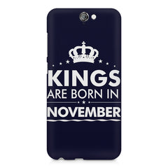 Kings are born in November design    HTC One A9 hard plastic printed back cover