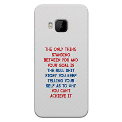 Motivational Quote For Success - Only Thing Between You And Your Goal design,  HTC one M9  printed back cover