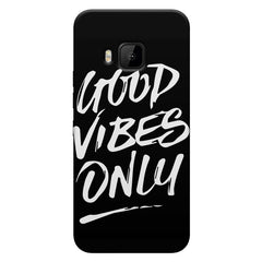 Good vibes only design HTC one M9  printed back cover