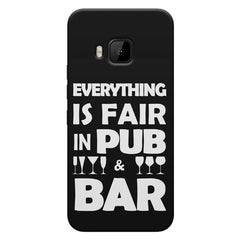 Everything is fair in Pub and Bar quote design    HTC one M9 hard plastic printed back cover