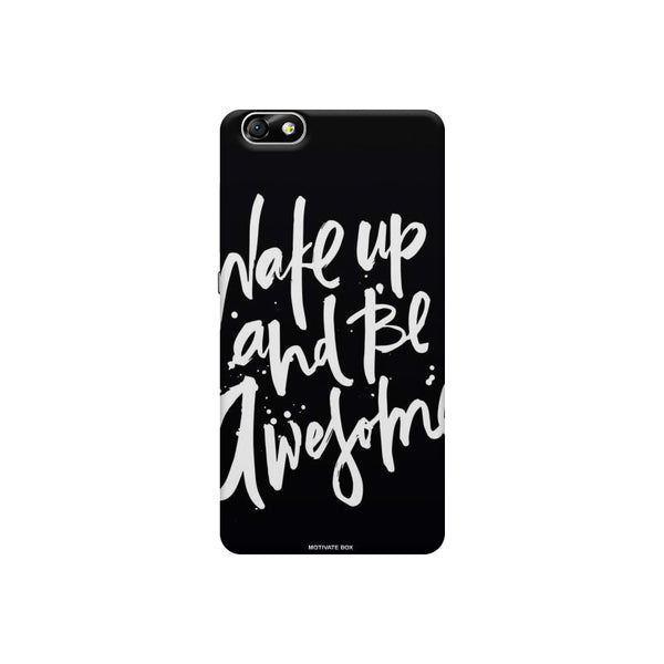 Be Awesome Huwaei Honor 4X printed back cover