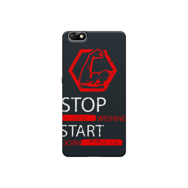 Stop wishing start doing- Gym and Entrepreneur Quotes Huwaei Honor 4X printed back cover