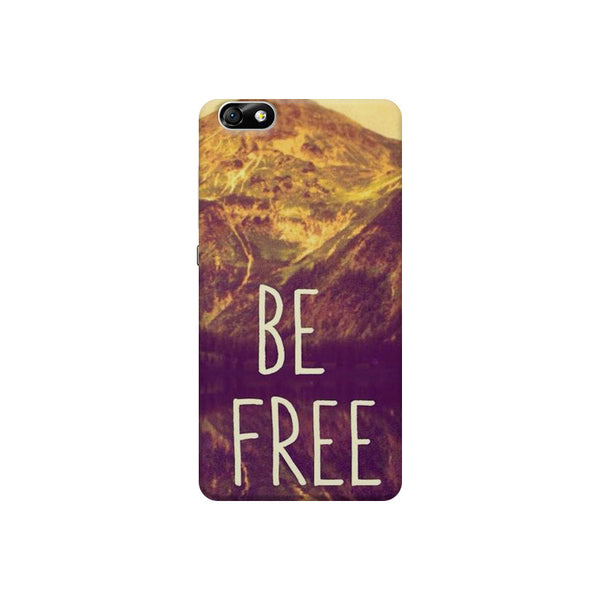 Be Free Life Quotes Huwaei Honor 4X printed back cover