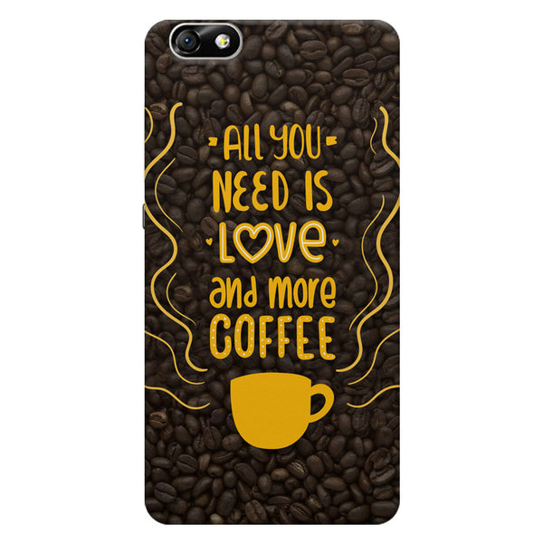All you need is love and more coffee Huwaei Honor 4X printed back cover
