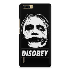 Joker disobey design    Huwaei Honor 6 plus hard plastic printed back cover