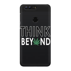 Think beyond weed design Huawei Honor 8 Pro  printed back cover