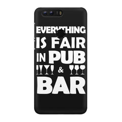 Everything is fair in Pub and Bar quote design Huawei Honor 8 all side printed hard back cover by Motivate box Huawei Honor 8 hard plastic printed back cover.