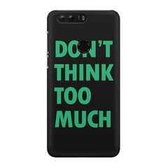 Don't think too much quote design Huawei Honor 8 all side printed hard back cover by Motivate box Huawei Honor 8 hard plastic printed back cover.
