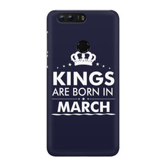 Kings are born in March design Huawei Honor 8 all side printed hard back cover by Motivate box Huawei Honor 8 hard plastic printed back cover.